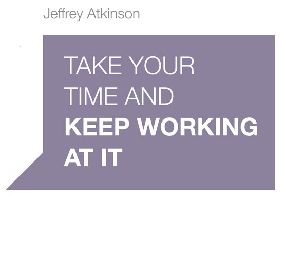 Jeffrey Atkinson Quote