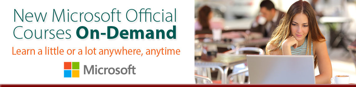 Microsoft Official Courses OnDemand, Miami, Fort Lauderdale, West Palm Beach
